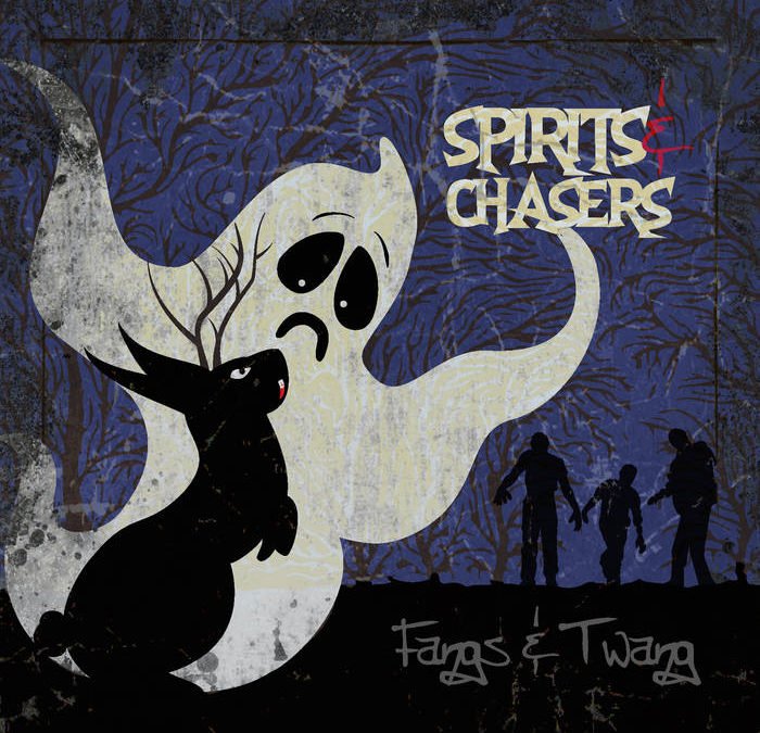 Spirits and Chasers by Fangs and Twang
